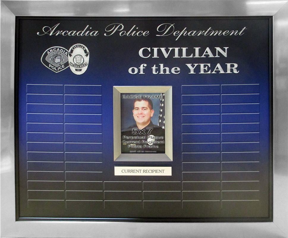 Arcadia                             PD - Civilian of the Year Perpetual Plaque                             from Badge Frame