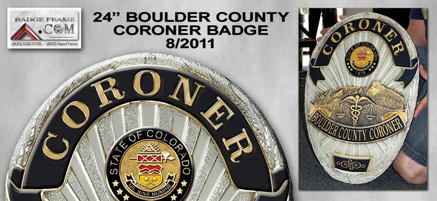 Boulder County Coroner Badge