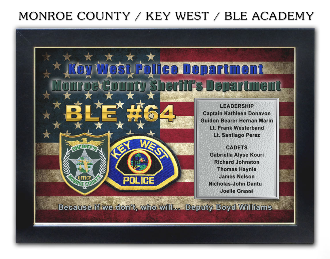 BLE 64 Academy / Key West PD & Monroe County Sheriff's from Badge Frame