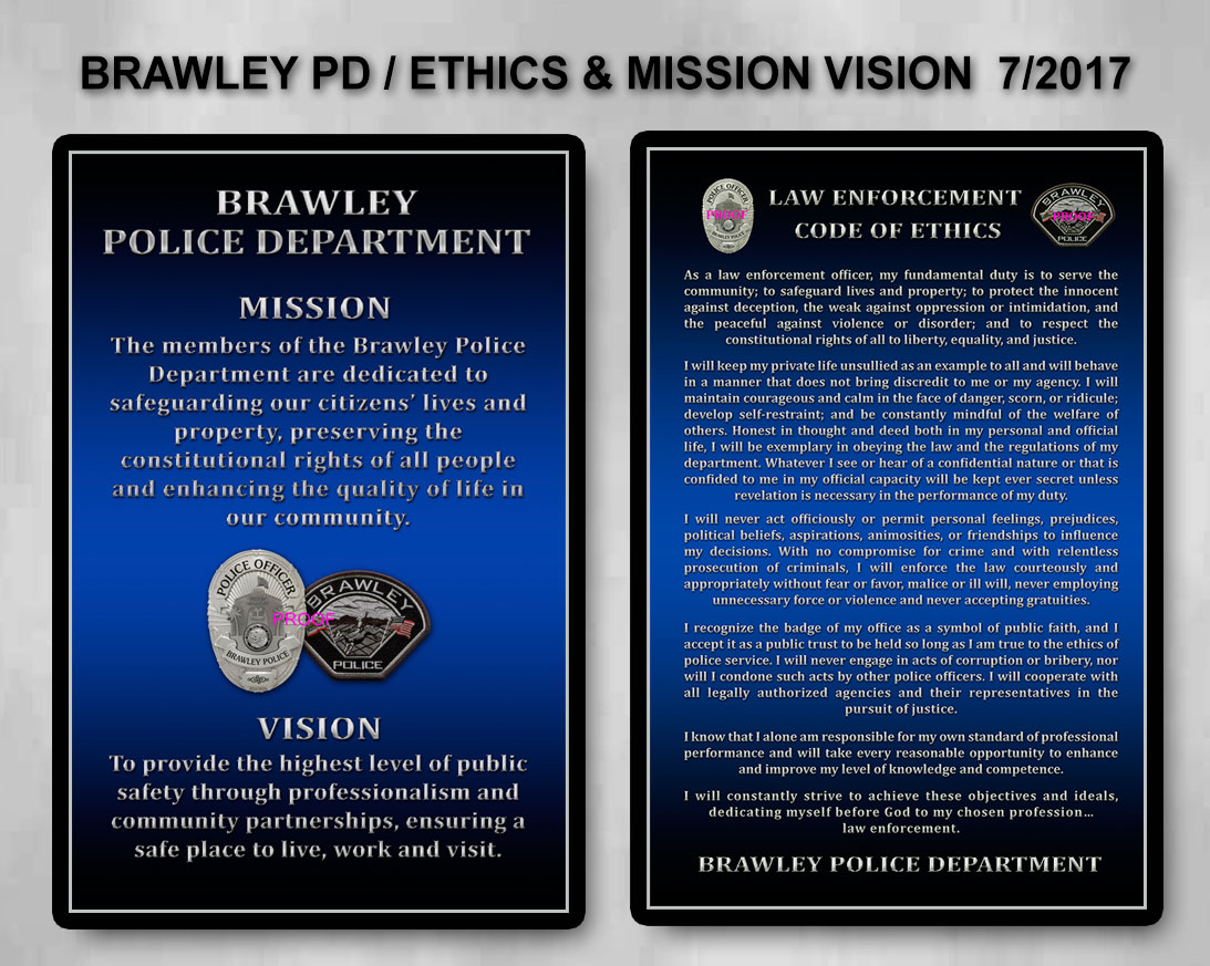 Brawley Police             Code of Ethics and Mission/Vision presentation from Badge             Frame