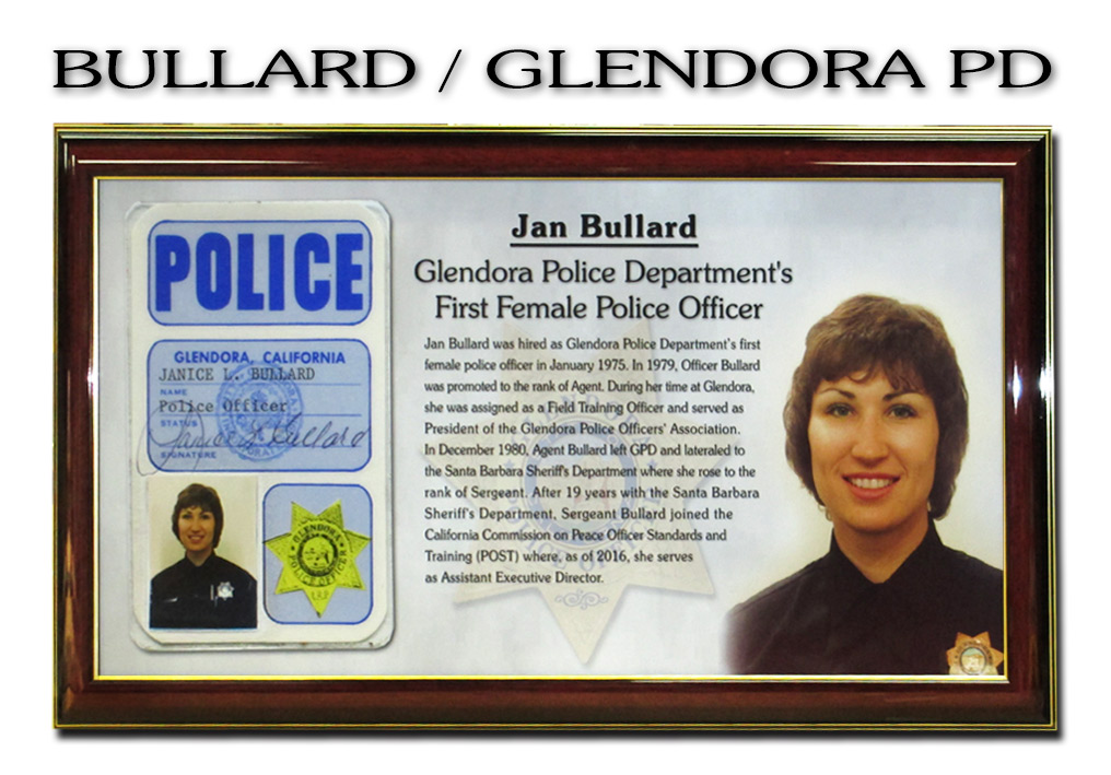 Bullard - Glendora PD - First           Female Officer Presentation from Badge Frame