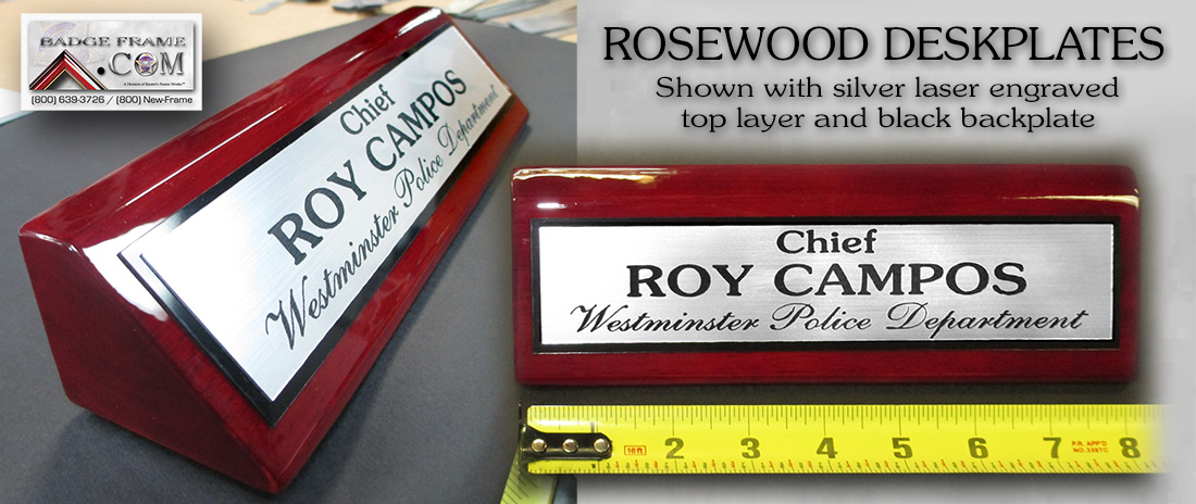 Roy                             Campos, Westminister PD Rosewood Desk Plate                             from Badge Frame