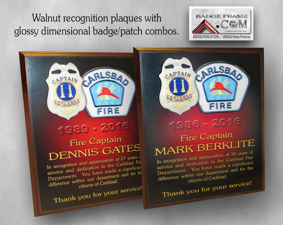 Fire Recognition plaques from           Badge Frame for Carlsbad Fire Department