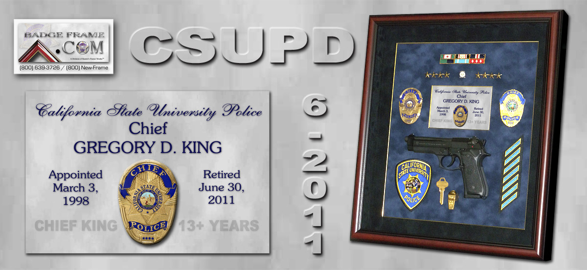 Chief King - Calofornia State University Police