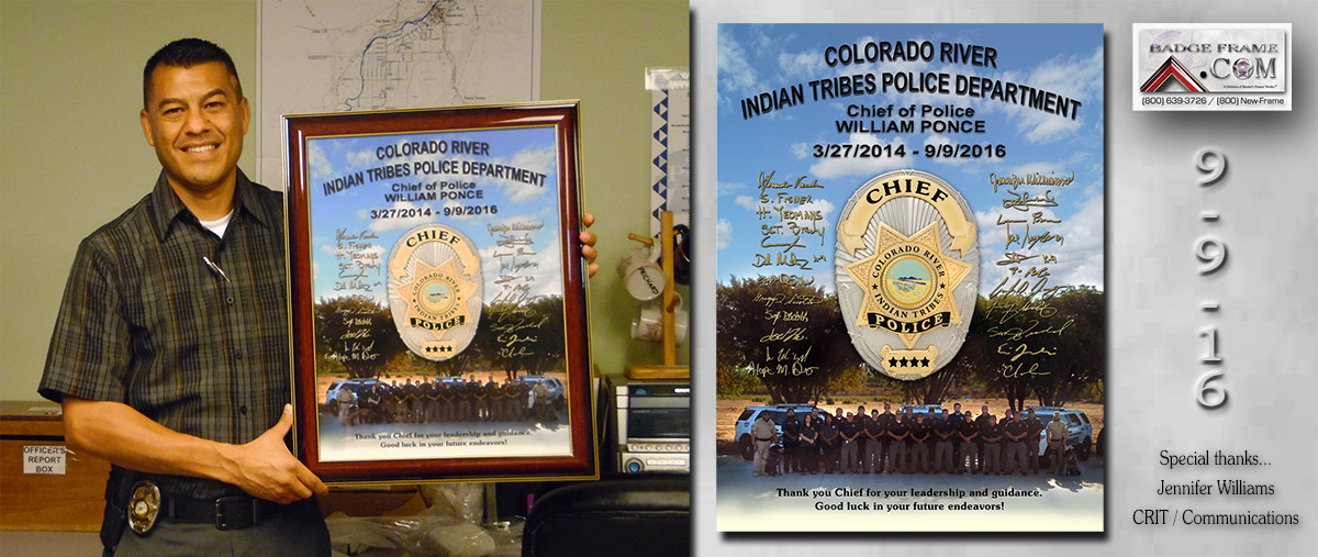 California River Tribes PD Chief Presentation from               Badge Frame