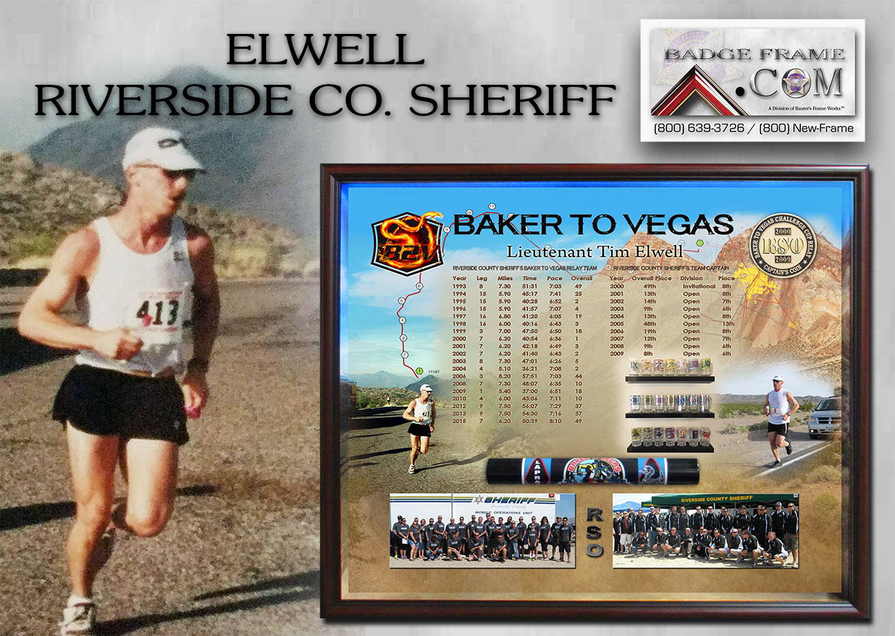 Baker 2           Vegas Police Presentation from Badge Frame for Elwell -           Riverside County Sheriff's Office