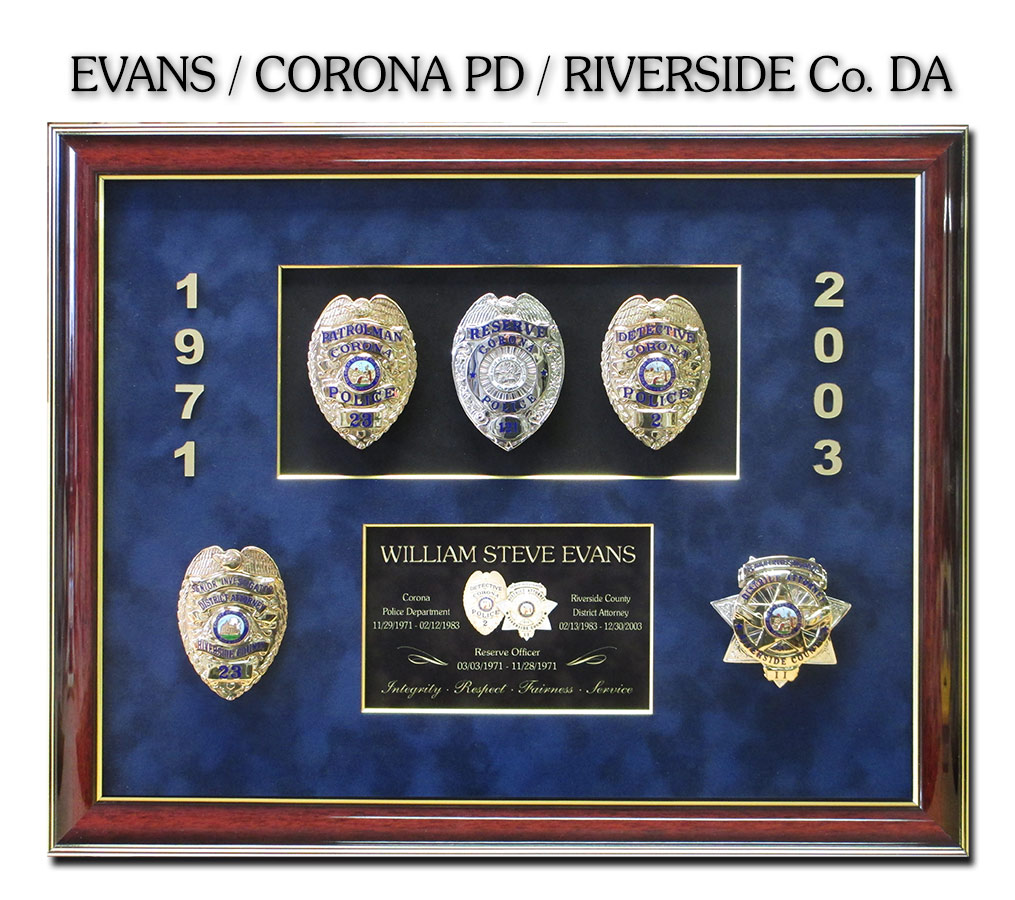Evans - Corona PD and Riverside District Attorney's Office Retirement Presentation from Badge Frame
