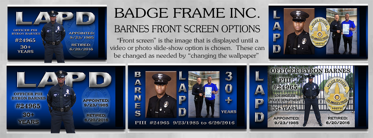 Touch-screen Police             Shadowbox font screen options for Byron Barnes - LAPD from             Badge Frame