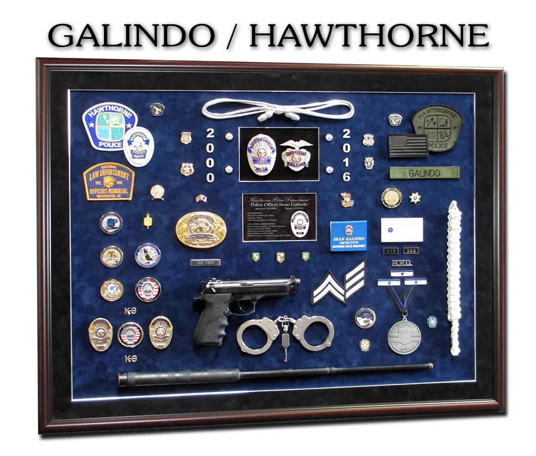 Galindo - Hawthorne PD Police Retirement                     Shadowbox from Badge Frame 10/2016