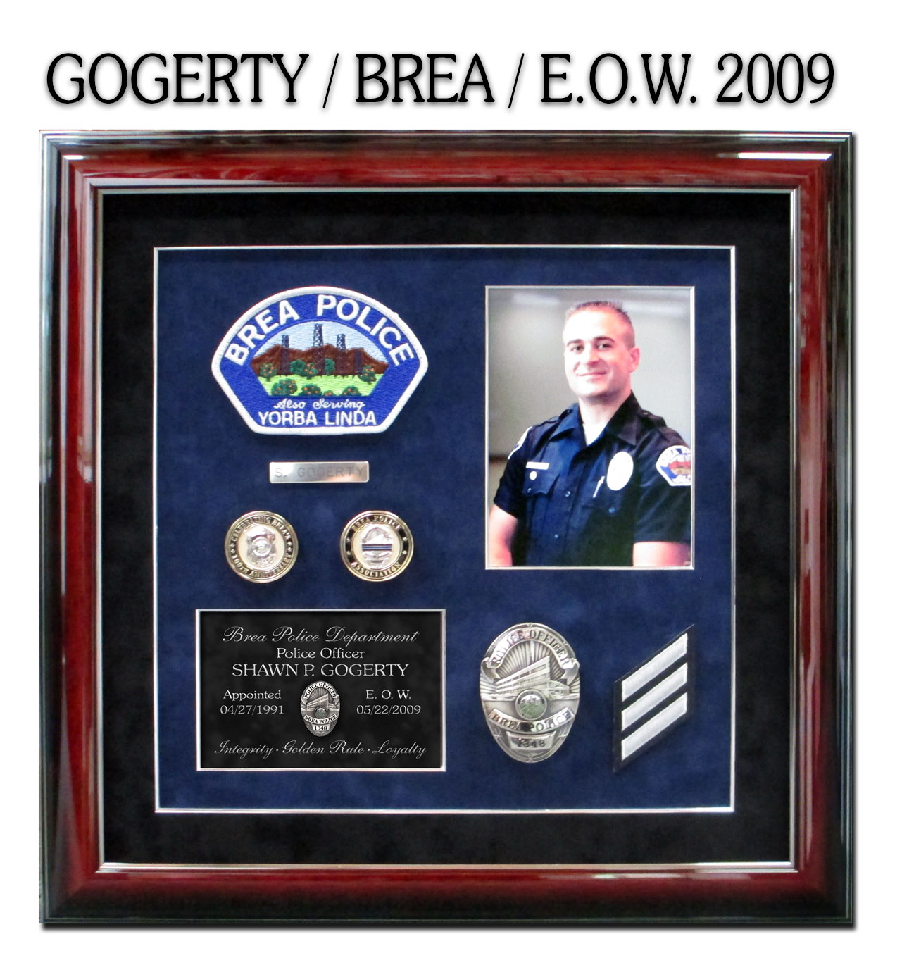E.O.W.           Presentation from Badge Frame for Gogerty - Brea PD