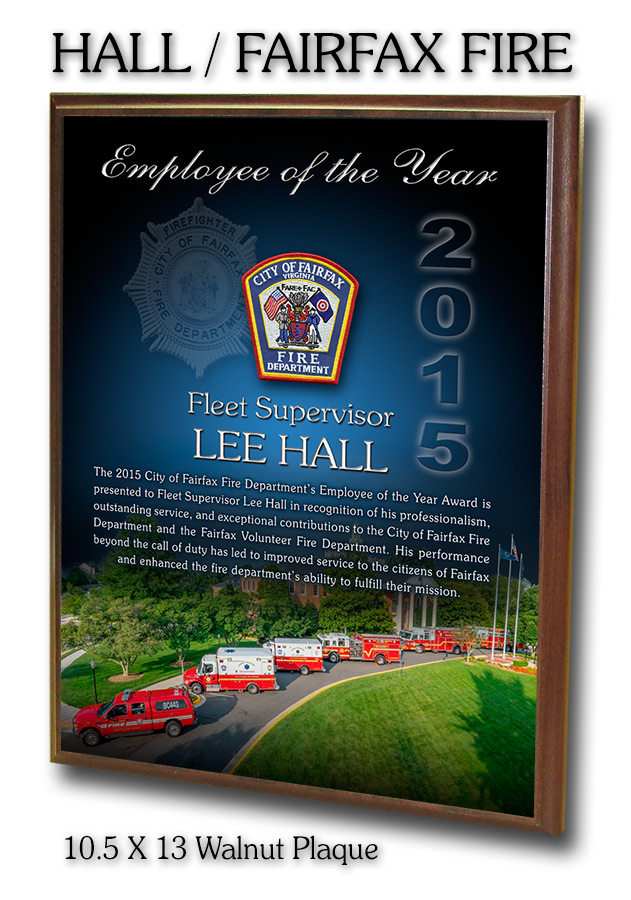 Lee Hall - Fairfax Fire           - Employee of ther Year Walnut Plaque