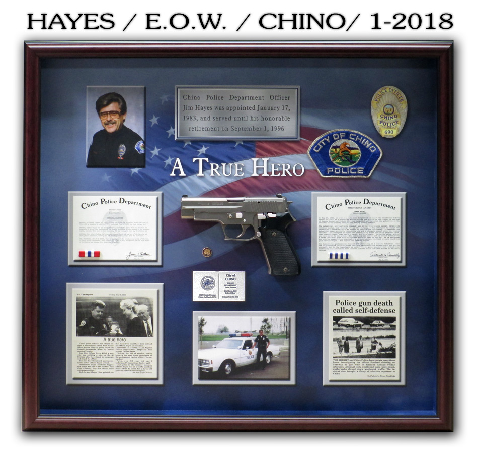 Hayes / Chino PD / E.O.W. Memorial