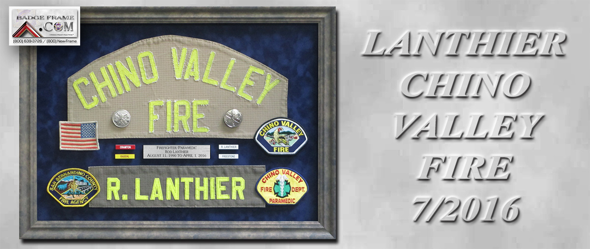 lANTHIER - cHINO vALLEY fIRE presentation from Badge Frame