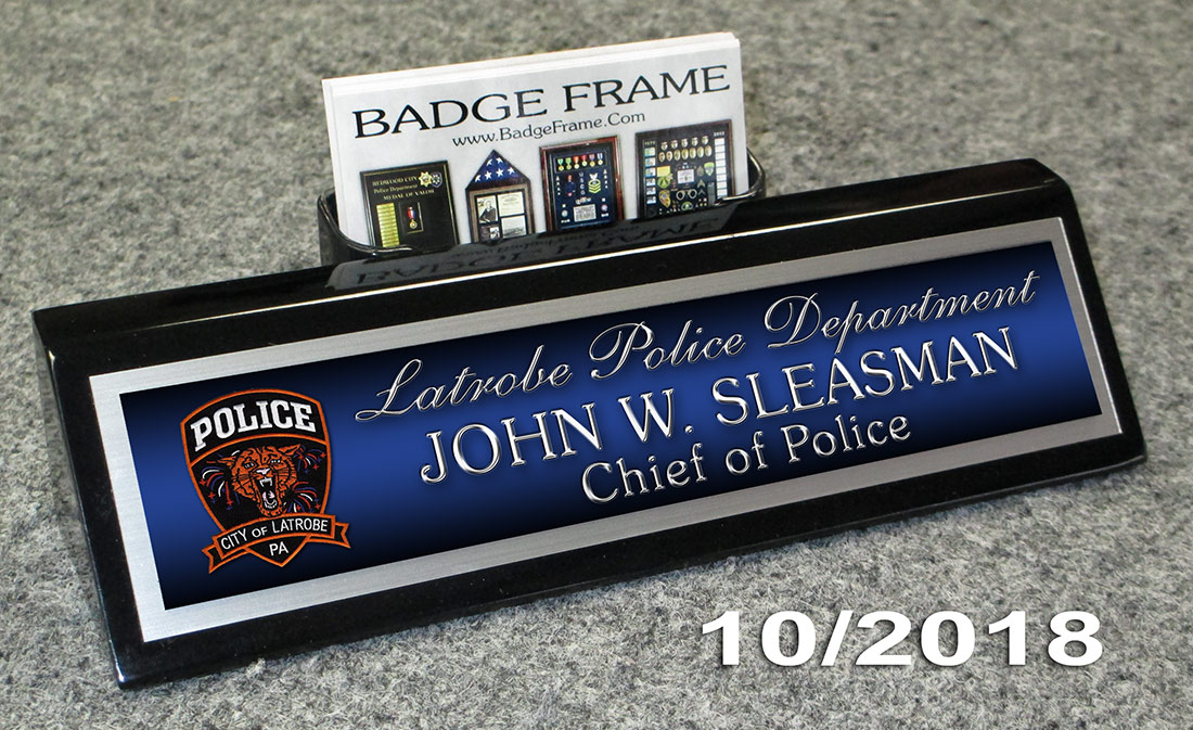 Latrobe PD Chief Deskplate