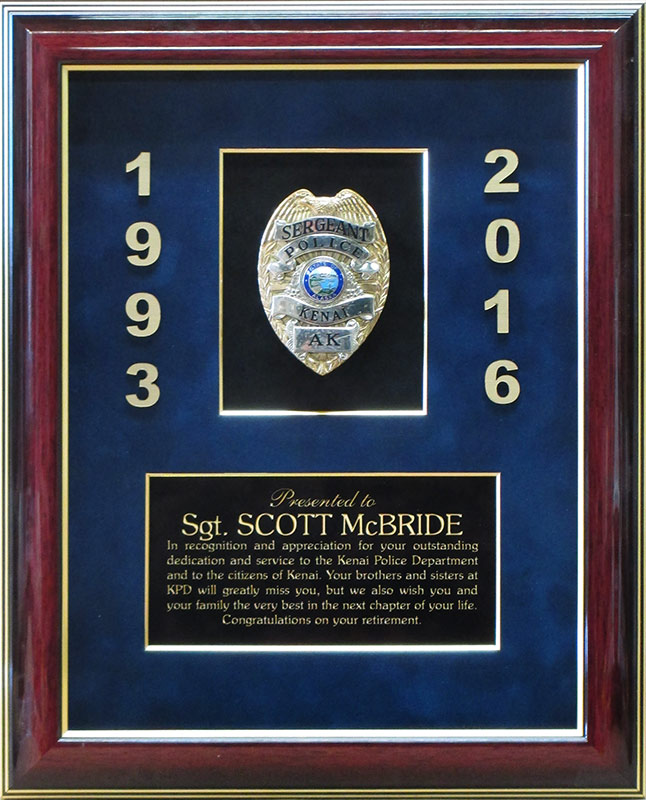 McBride / Kenai PD Police Sergeant Retirement Presentation from Badge Frame 9/2016