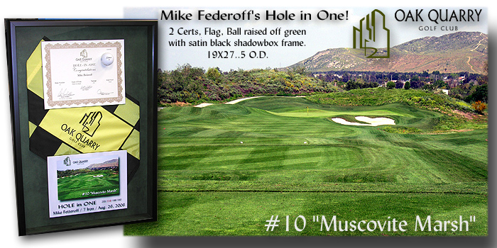 Mike                Federoff / Hole in One