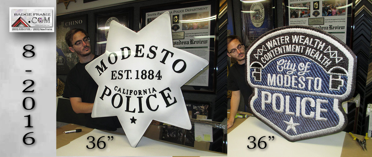 Modesto PD -                             Oversize badge and patch - Backlighted                             8/2016