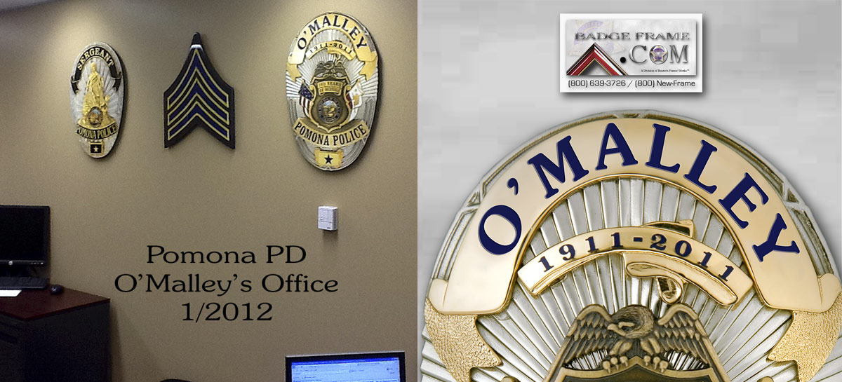 Patrick O'Malley Oversized Badges - Pomona PD