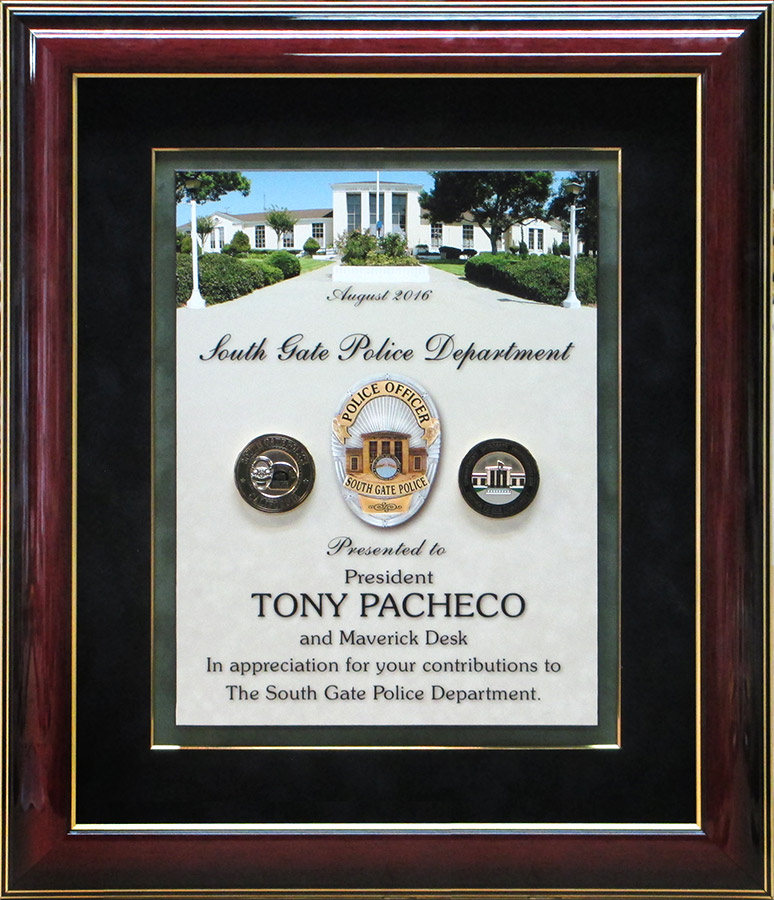South Gate PD           presentation from Badge Frame for Tony Pacheco
