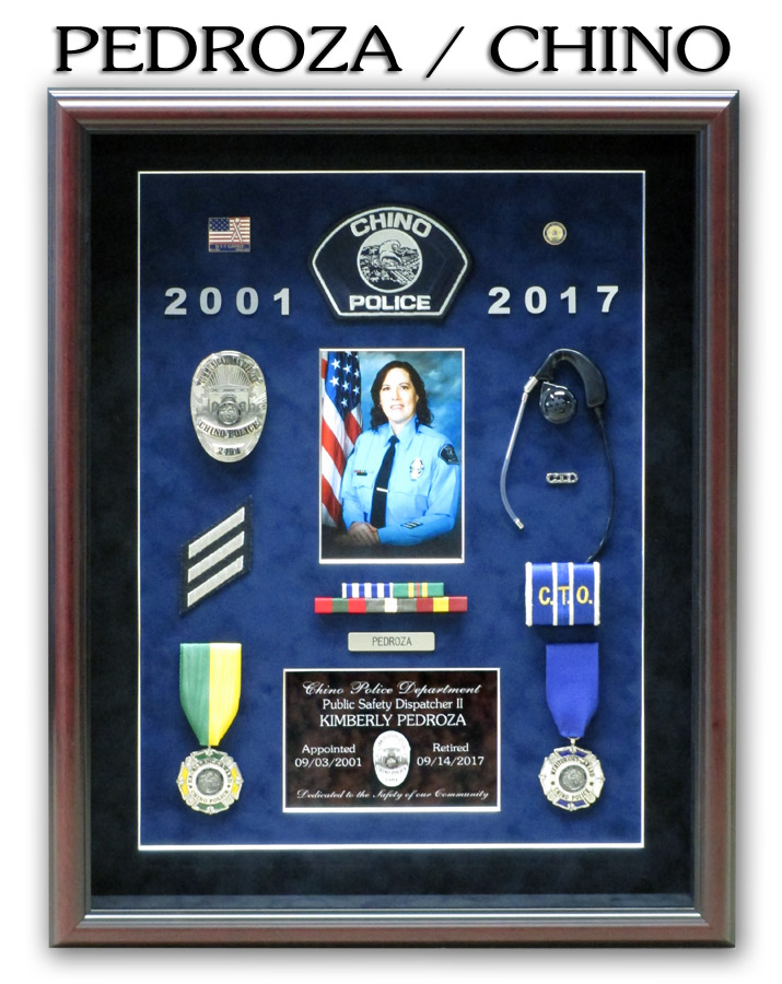 Pedroza / Chino Dispatch Police Retirement Shadowbox from Badge Frame