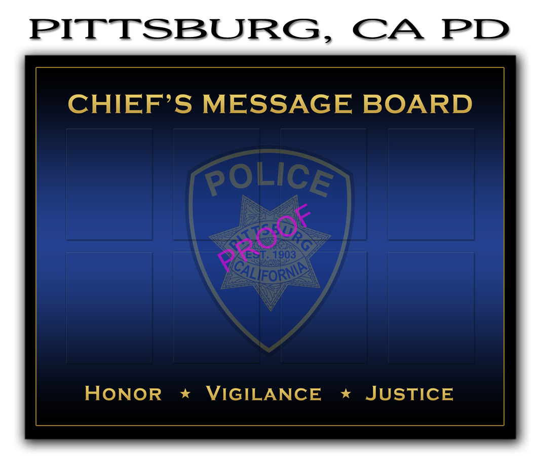 Pittsburd PD - Chief's Message Board from Badge Frame