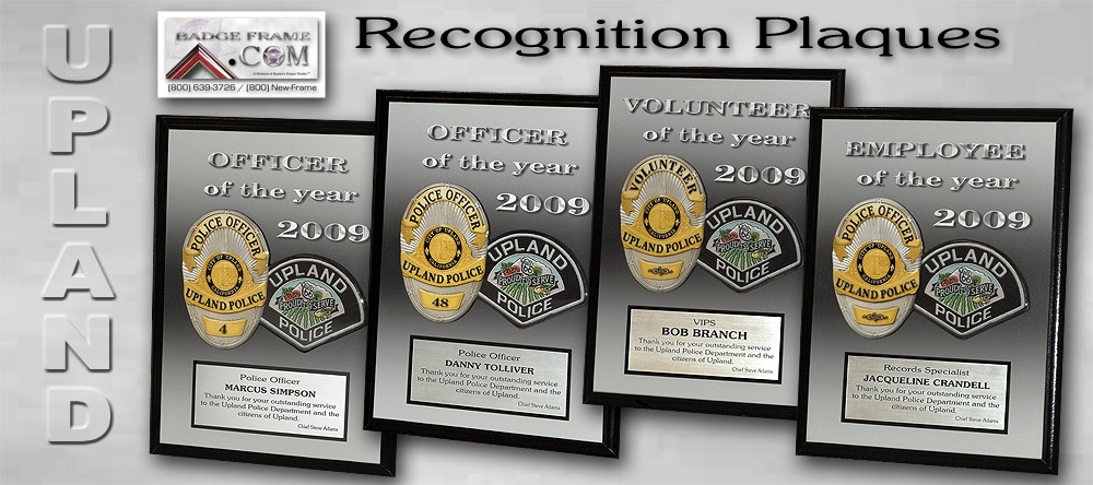Upland PD -               Recognition Plaques