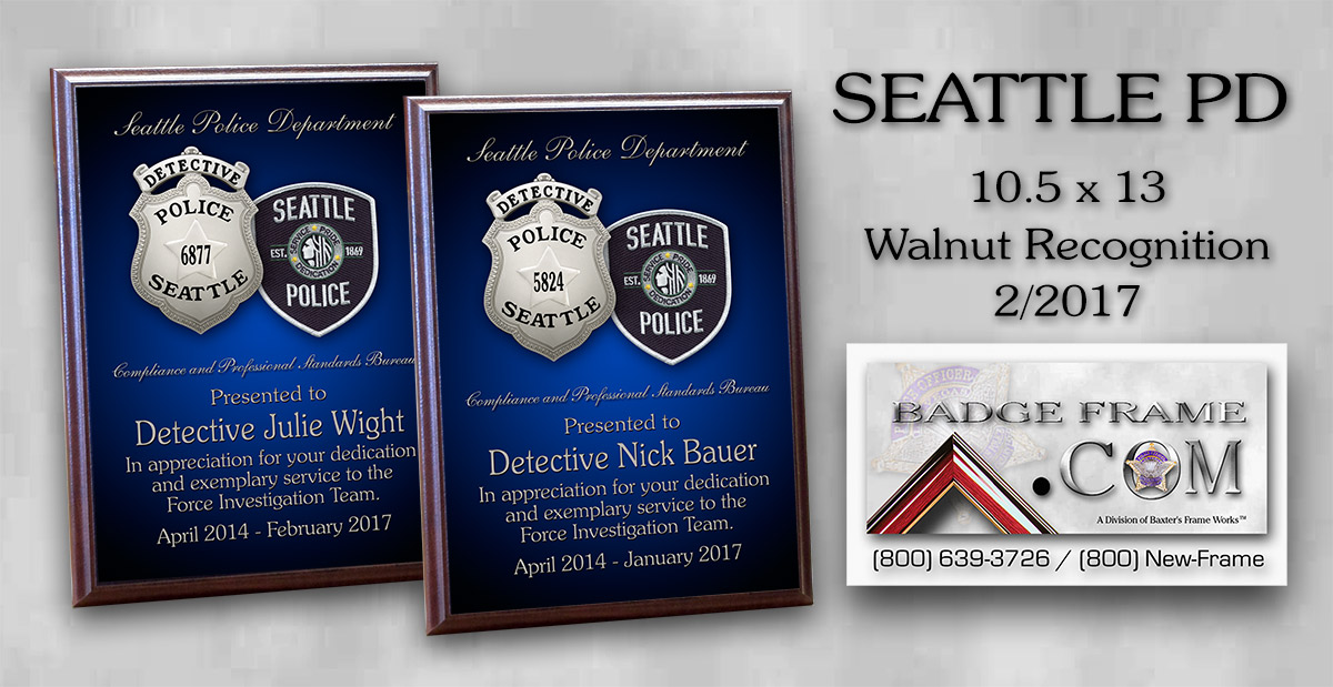 Police Recognition Plaque           for Seattle PD from Badge Frame