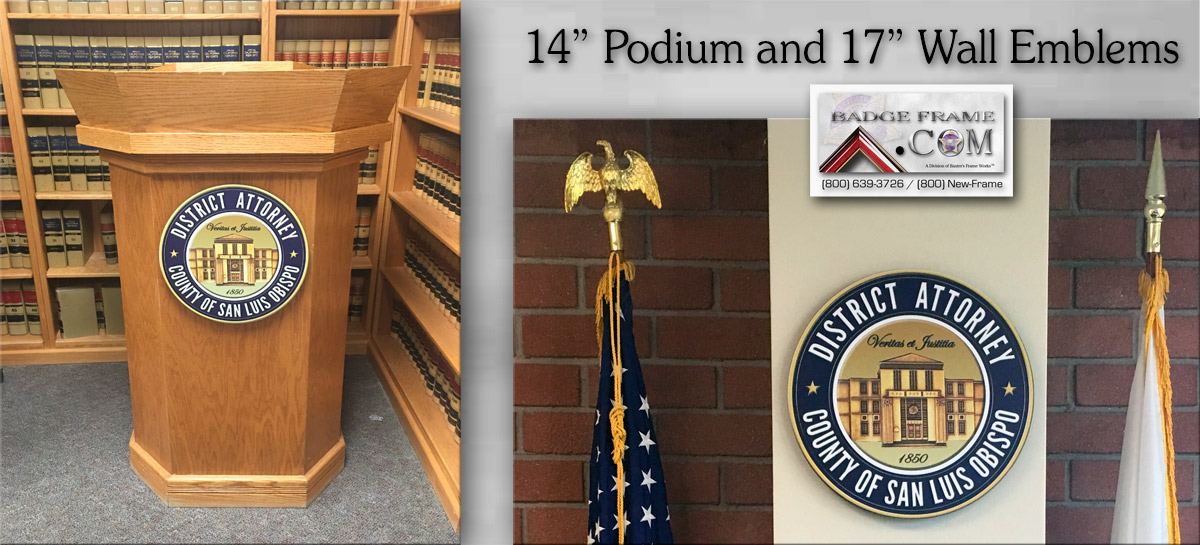 San Luis Obispo DA - Podium & Wall Emblems from Badge Frame