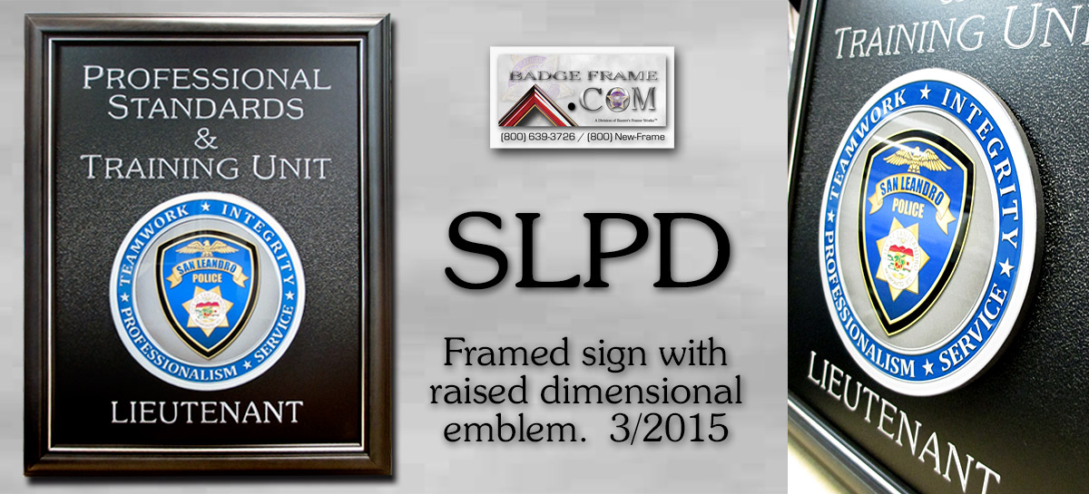 San Leandro Sign with raised           glossy emblem. 3/2015 from Badge Frame