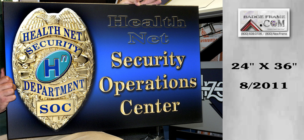 Health Net - Security Operations Sign