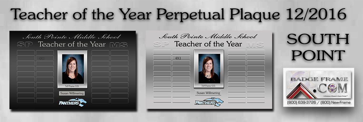 South Pointe Middle School - Teacher of the Year Prepetual Plaque from Badge Frame 2016