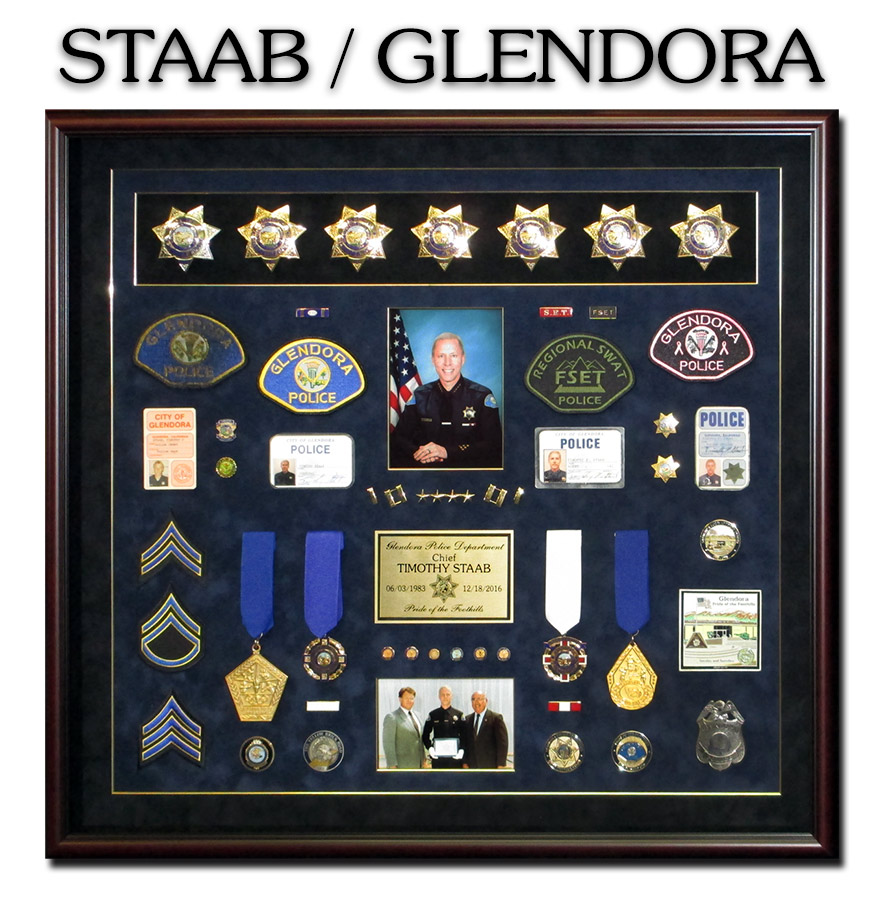 Tim Staab - Glendora PD Chief -             Retirement Career Shadowbox from Badge Frame 10/2016
