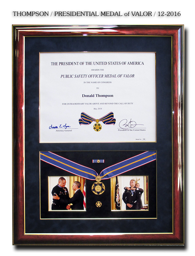 Donald           Thompson - Presidentail Medal of Valor Presentation form Badge           Frame 12-2016