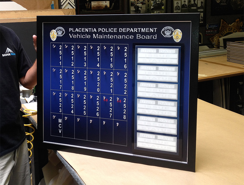 Placentia PD -       Vehicle Maintenance Board from Badge Frame                             8/2016