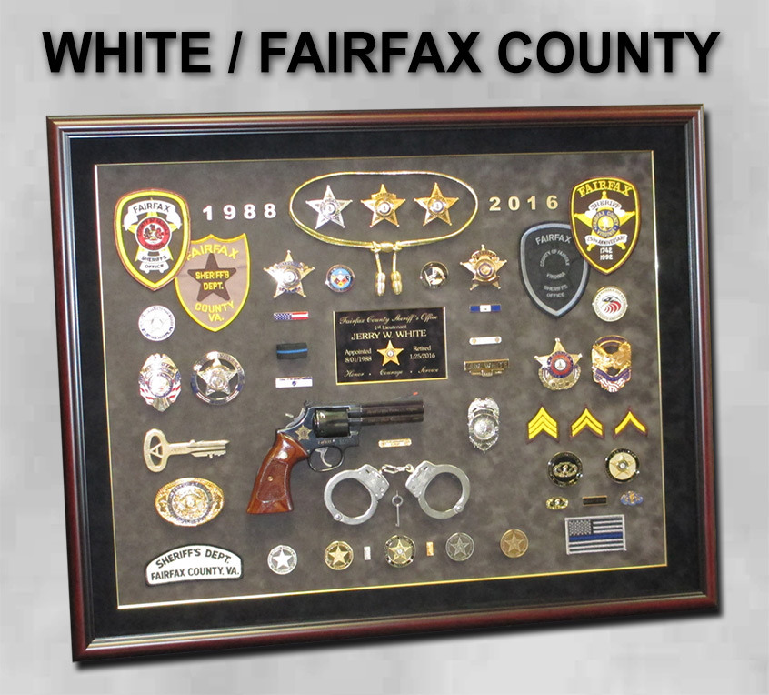 White - Fairfax County           Sheriff - Retirement Presentation from Badge Frame